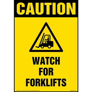 Caution: Watch For Forklift Sign with Icon - OSHA, Portrait
