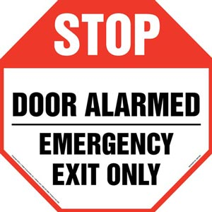 Stop: Door Alarmed, Emergency Exit Only Sign