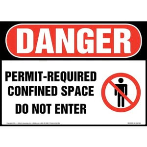 Danger: Permit-Required Confined Space, Do Not Enter Sign with Icons - OSHA