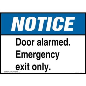 Notice: Door Alarmed, Emergency Exit Only Sign - ANSI