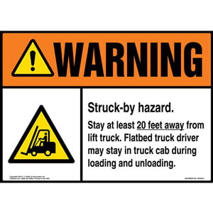Warning: Struck-by Hazard, Stay 20 Ft. Away From Lift Truck with Icon - ANSI