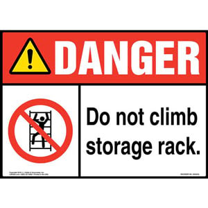 Danger: Do Not Climb Storage Rack Sign with Icon - ANSI