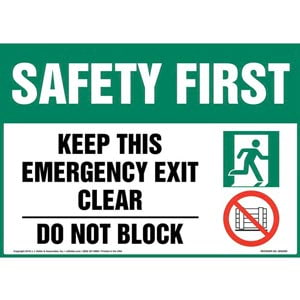 Safety First: Keep This Emergency Exit Clear, Do Not Block Sign with Icons - OSHA