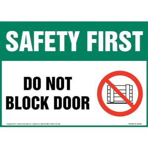 Safety First: Do Not Block Door Sign with Icon - OSHA