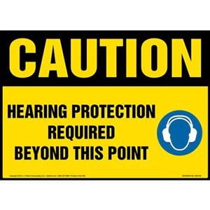 Caution: Hearing Protection Required Beyond This Point Sign with Icon - OSHA