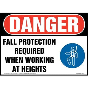 Danger: Fall Protection Required When Working at Heights Sign with Icon - OSHA