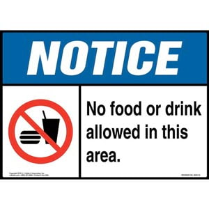 Notice: No Food or Drink Allowed in This Area Sign with Icon - ANSI
