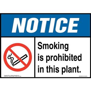 Notice: Smoking Is Prohibited in This Plant Sign with Icon - ANSI