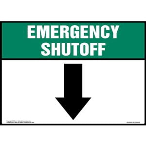 Emergency Shutoff with Down Arrow Sign