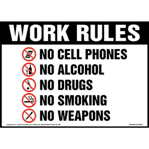 Work Rules, No Cell Phones, No Alcohol, No Drugs, No Smoking, No Weapons Sign with Icons - OSHA