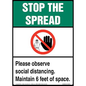 Stop The Spread Please Observe Social Distancing Maintain 6 Feet of Space Sign