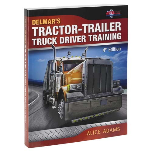 Tractor-Trailer Truck Driver Training - 4th Edition (00695)
