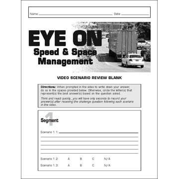 EYE ON Speed & Space Management - Video Scenario Review Blanks (00353)