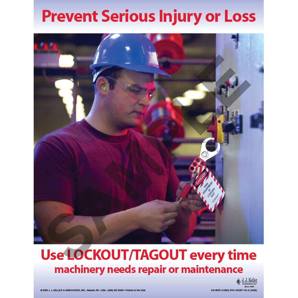 "Lockout/Tagout - Workplace Safety Awareness Poster - ""Prevent Serious Injury or Loss"" (02576)"