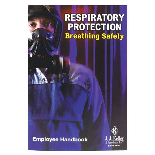 Respiratory Protection: Breathing Safely - Employee Handbook (00508)