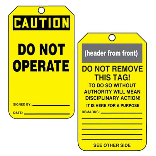 Safety Tag - Plastic - CAUTION Do Not Operate This Equipment (00168)