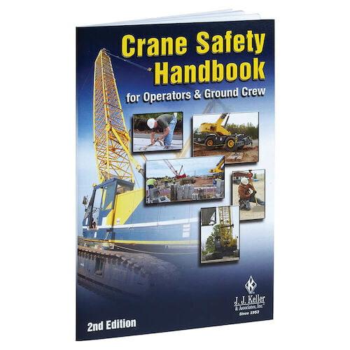 Crane Safety Handbook  For Operators And Ground Crew