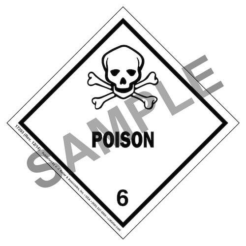 Hazardous Materials Labels - Class 6, Division 6.1 -- Poison - Poly (05263)
