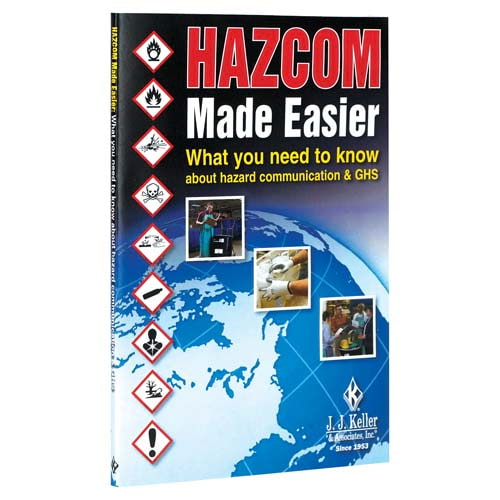 HazCom Made Easier: What You Need to Know About Hazard Communication & GHS - Handbook (05763)