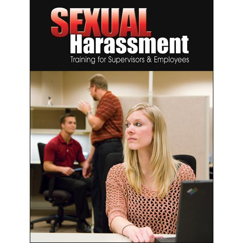 Sexual Harassment: Training for Supervisors and Employees - Supervisor Handbook (07177)