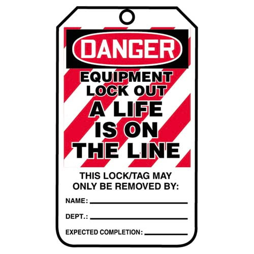 Lockout/Tagout Tag - Danger Equipment Lockout a Life Is On the Line (07559)
