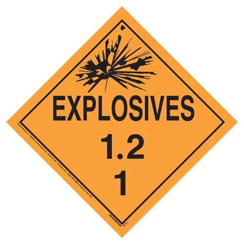Division 1.2 Explosives Placard - Worded (07815)