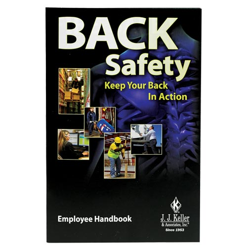 Back Safety: Keep Your Back In Action - Employee Handbook (08417)