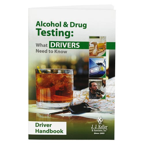 Alcohol & Drug Testing: What Drivers Need to Know - Driver Handbook (08450)