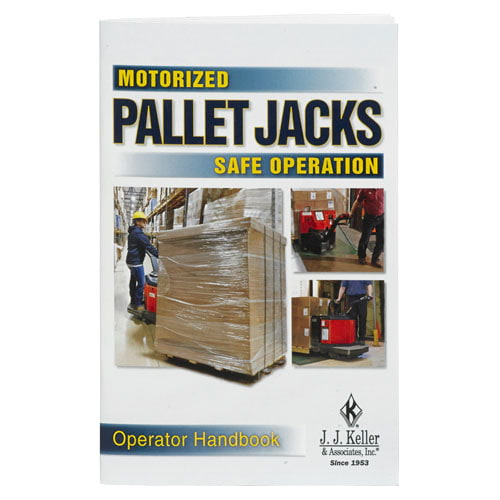Motorized Pallet Jacks: Safe Operation - Operator Handbook (08558)