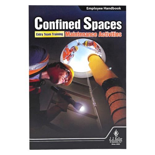 Confined Spaces: Entry Team Training – Maintenance Activities - Employee Handbook (09520)