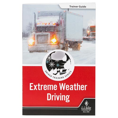 Extreme Weather: Driver Training Series - Trainer Guide (010508)