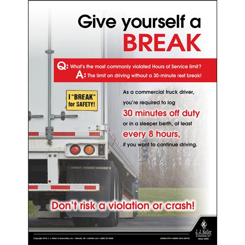 Give Yourself A Break - Motor Carrier Safety Poster (09658)