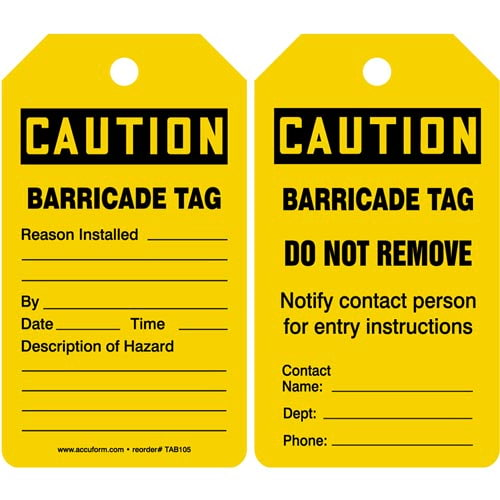 Caution: Barricade Tag - OSHA (011605)