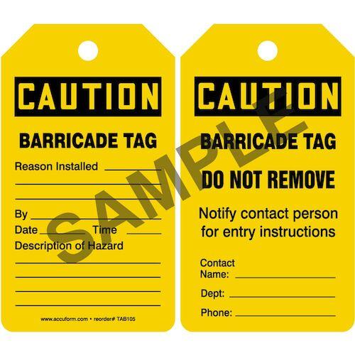 Caution: Barricade Tag - OSHA (011605)