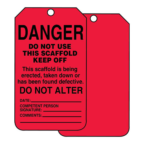 Danger: Do Not Use This Scaffold Keep Off - Safety Tag (011612)