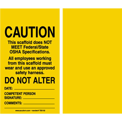 Caution: This Scaffold Does Not Meet Federal/State OSHA Specifications - Safety Tag (011613)