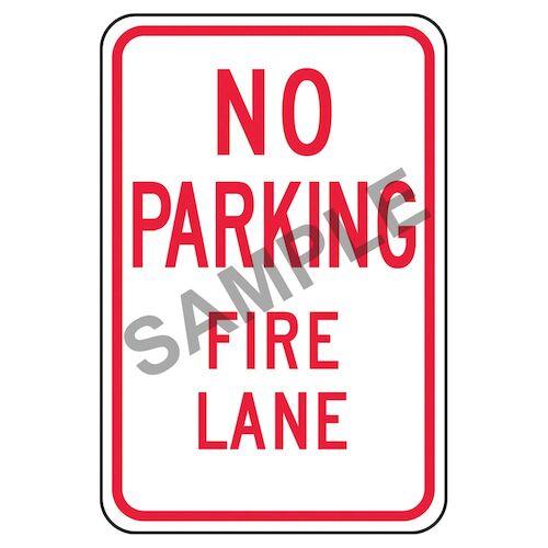 No Parking, Fire Lane Sign (011620)