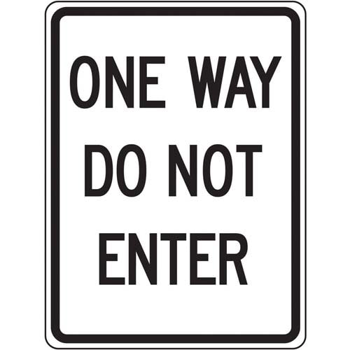 One Way Do Not Enter Sign (010183)
