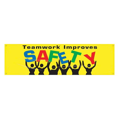 teamwork improves safety banner. Black Bedroom Furniture Sets. Home Design Ideas