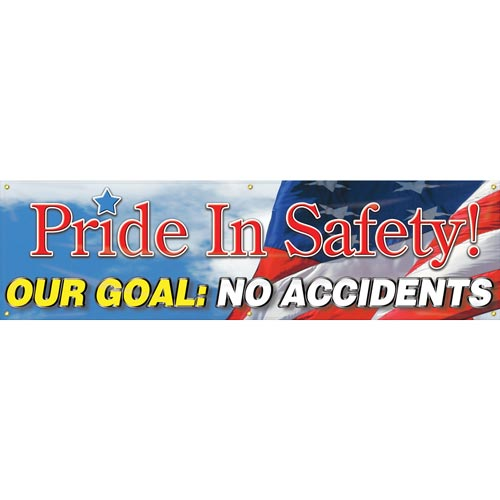 Pride In Safety, Our Goal: No Accidents Banner (010263)