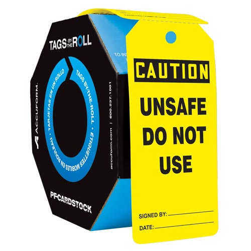 Caution: Unsafe Do Not Use - OSHA Safety Tag: Tags By-The-Roll (010293)