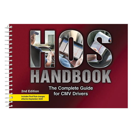HOS Handbook: The Complete Guide for CMV Drivers - 2nd Edition (05419)