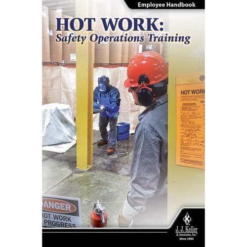Hot Work: Safety Operations Training - Employee Handbook (010597)
