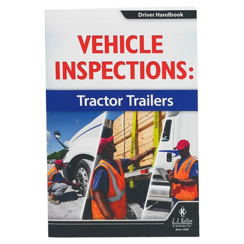 Vehicle Inspections: Tractor Trailers - Driver Handbook (010758)