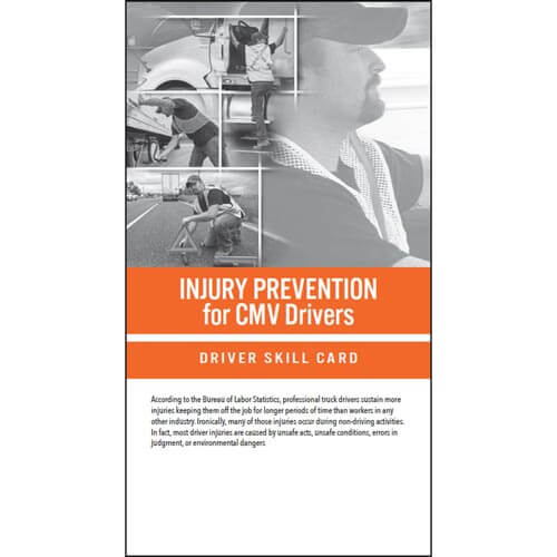 Injury Prevention for CMV Drivers - Driver Skill Cards (012211)