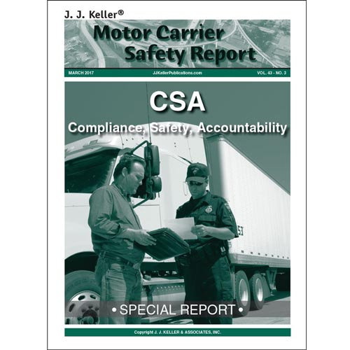 Special Report - CSA: Compliance, Safety, Accountability (03665)
