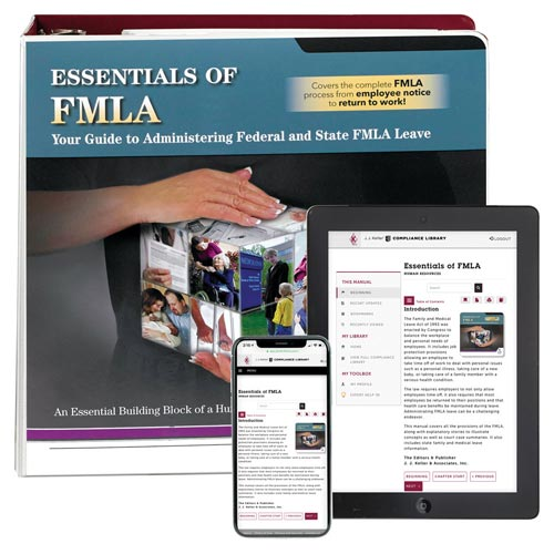 Essentials of FMLA: Your Guide to Administering Federal and State Leave Manual (00285)