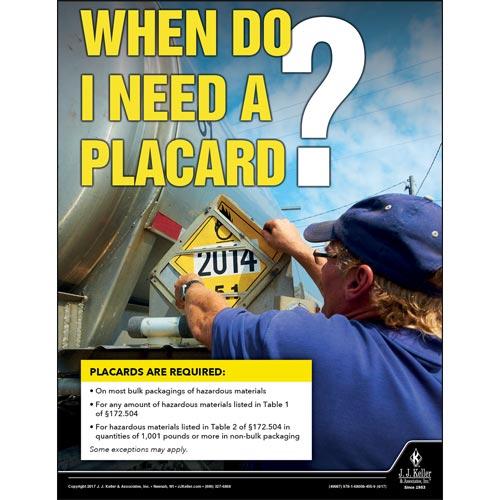 When Do I Need A Placard - Hazmat Transportation Poster (012232)