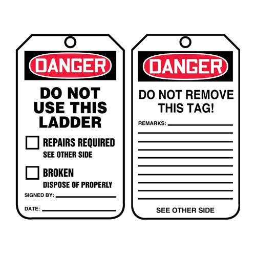 Danger: Do Not Use This Ladder - OSHA Safety Tag (012289)