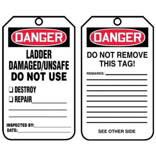Danger: Ladder Damaged/Unsafe Do Not Use - OSHA Safety Tag (012290)